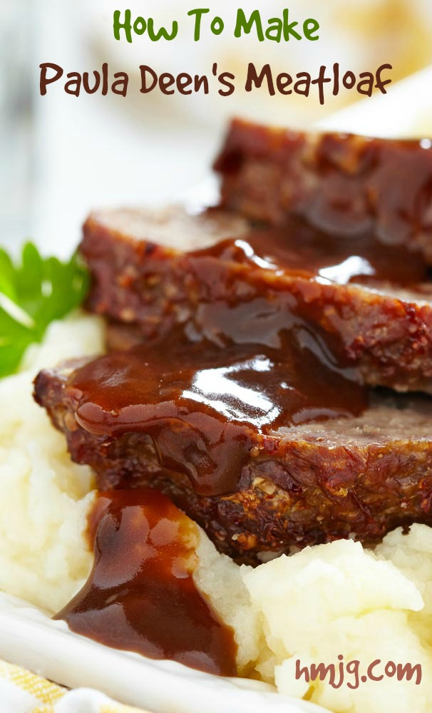 Paula Deen S Meatloaf Healthy Meals